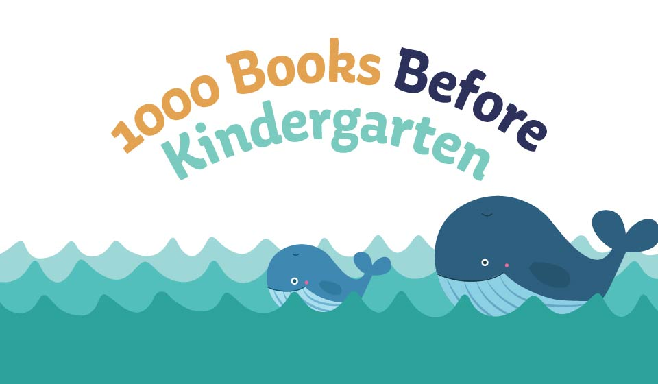 1000 Books Before Kindergarten early literacy initiative